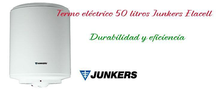 Termo eléctrico 50 litros Junkers Elacell, precio y características