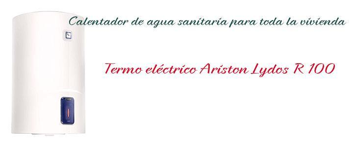 Termo eléctrico Ariston Lydos R 100 litros