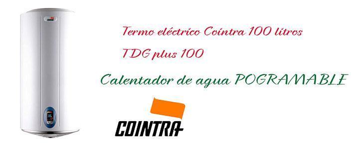 Termo eléctrico Cointra TDG Plus 100