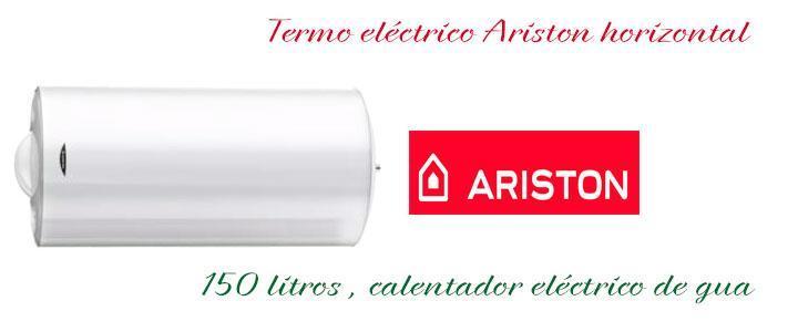 Termo eléctrico Ariston 150 litros horizontal